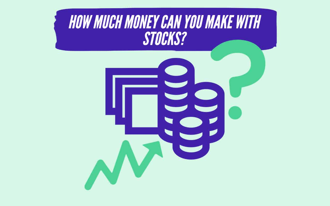 How much money can you make investing in stocks