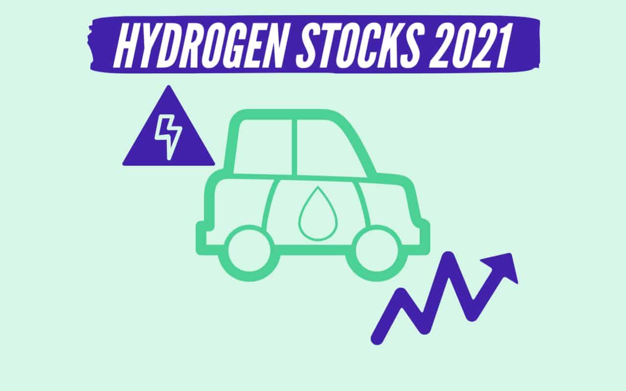Hydrogen Stocks 2021