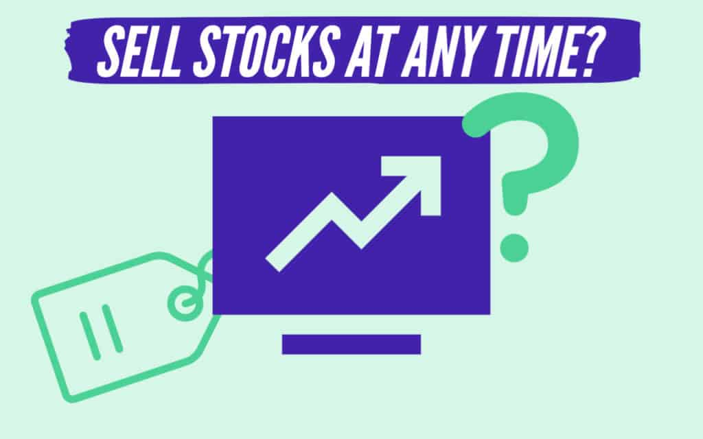 Can a stock be sold at any time