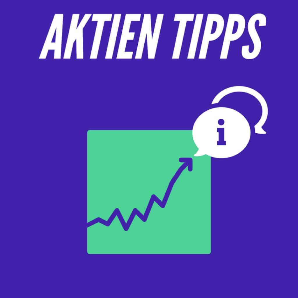 Aktien Tipps