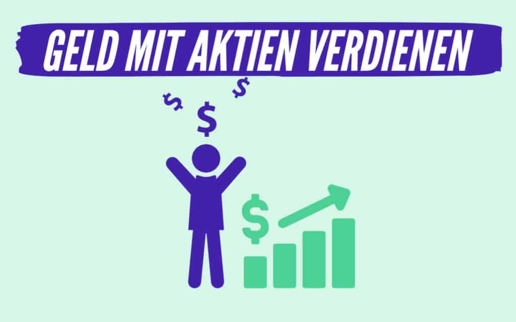 Geld mit Aktien verdienen